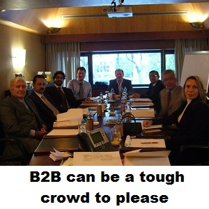B2B can be a tough crowd to please